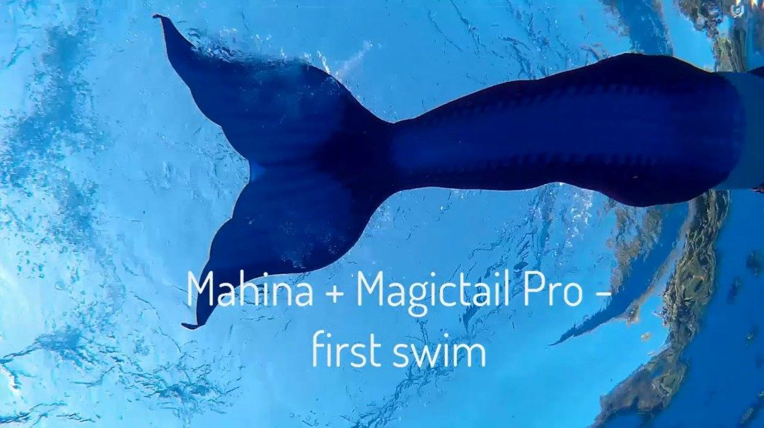 Mermaid tail first look: Mahina Merfin + Magictail Pro