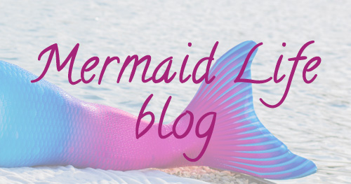 mermaid life blog
