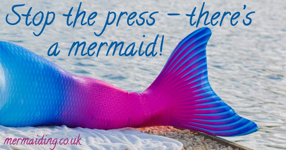 Stop the press - there's a mermaid! | Mermaiding UK on BBC Radio | mermaiding.co.uk